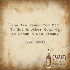 """You Are Never Too Old To Set Another Goal Or To Dream A New Dream."" -C.S. Lewis  #leadthecharge #quoteoftheday"