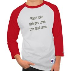 cea103554 Race car drivers love the fast lane t-shirt - street racing t-shirts