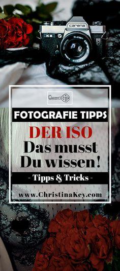 Fotografie Tipps - Der ISO - Alles was Du über den ISO wissen musst erfährst Du in diesem ausführlichen und informativen Fotografie Tipps Artikel! Jetzt entdecken auf CHRISTINA KEY - dem Fotografie, Blogger Tipps, Rezepte, Mode und DIY Blog aus Berlin, Deutschland