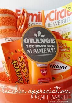 """This """"orange"""" themed basket is a cute teacher appreciation gift. (10 Quick and Easy Teacher Appreciation Gift Ideas) #appreciationgifts"""