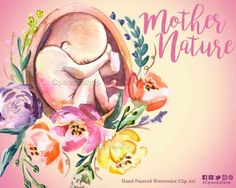 Mother Nature Baby watercolour baby shower fetus watercolor fetus illustration baby shower invitations diy neonate png gynecology clip art