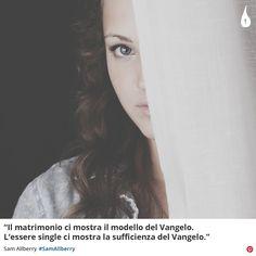 """""""Il matrimonio ci mostra il modello del Vangelo. L'essere single ci mostra la sufficienza del Vangelo.""""  Sam Allberry #SamAllberry #TheGospelCoalition #Vangelo #Gospel #Evangelo #Matrimonio #Marriage #Singleness #Cristianesimo #ChristianQuotes #Italy"""