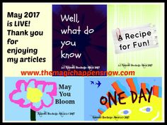 May I personally invite you to the, hot off the presses, May 2017 Edition ofThe Magic Happens We've got so many words, there are plenty to enjoy now, enjoy later and even share with friends.…
