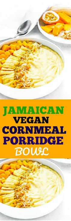 Jamaican Cornmeal Porridge Bowl A vegan twist on traditional Jamaican Cornmeal Porridge #jamaicanfood #jamaicanroots #caribbeanfood #caribbeanrecipes #jamaican #veganjamaicanrecipes