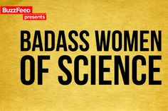 What have women contributed to science? Quite a lot actually.
