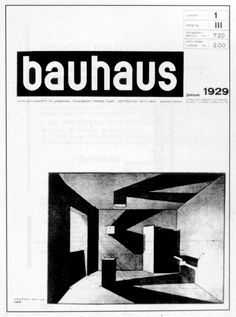 design is fine bauhaus magazine 1 published by hannes meyer ad ernst kállai_ cover amadeus merian via kiefer Bauhaus Interior, Schmidt, Psychedelic Quotes, Design Bauhaus, Bauhaus Art, Otl Aicher, Harvard Art Museum, Walter Gropius, Lighting Logo