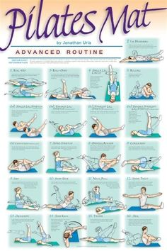Designed for the experienced Pilates enthusiast, this 21 exercise advanced routine is used by athletes and dancers to improve performance. The whole body will feel and look its best once this highly effective and fun routine is mastered. 1. The Hundred 2. Roll Up 3. Roll-Over 4. Single Leg Circle 5. Rolling 6a. Single Leg Stretch 6b. Double Leg Stretch 6c. Straight Leg Stretch 6d. Double Straight Leg Stretch 6e. Criss-Cross 7. Spine Stretch 8. Open Leg Rocker 9. Corkscrew 10. Saw 11. Swan