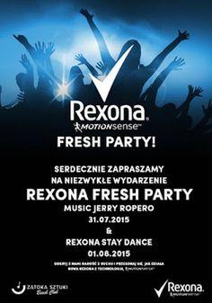 Świat kobiety i jej dziecka (aktualnie): Rexona Fresh Party & Rexona Stay Dance [31.07-01.0...