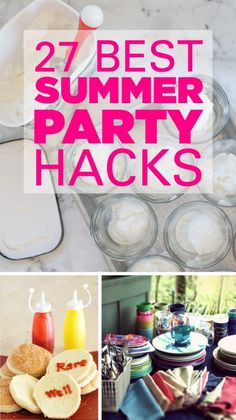 Amazing Summer Party Hacks! 27...no, 28 ways to make your party even better.  #8 is one of my faves, but I think I'd just make the ice-block out of the drink rather than using water...  Love summer!