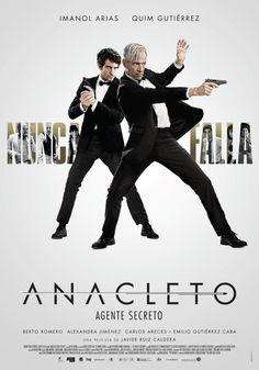 Anacleto: Agente secreto / Dir: Javier Ruiz Caldera. Intèrprets: Imanol Arias, Quim Gutierrez, Berto Romero.