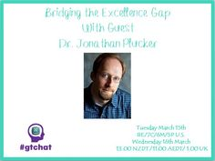 Bridging the Excellence Gap with Guest, Dr. Jonathan Plucker