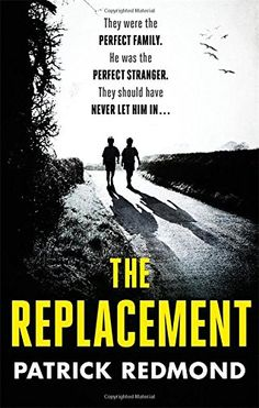 The Replacement - Everyone envies the Randalls. As Robert embarks on a luxurious retirement, his beautiful wife Caroline thrives as an accomplished hostess, and their handsome twins launch their own high-flying careers. It is almost too good to be true.