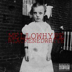 MellowHype - Blackenedwhite