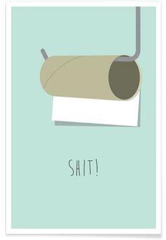 Shit en Affiche premium par Trabolt Design | JUNIQE