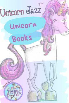 #Unicornbooks for #Unicornlovers #kidsbooks #unicornjazz Unicorn Quotes, Unicorn Books, Kids Book Series, Unicorn Pictures, Unicorn Crafts, Children's Picture Books, Inspiration For Kids, Unicorn Birthday Parties, Fun To Be One