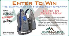 Ends 9/30. Enter to win the Umpqua Swiftwater Fishing Vest - $170 value!