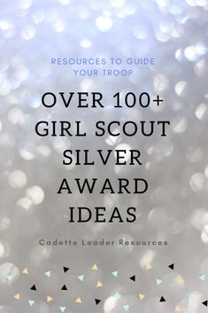 Over 100 Girl Scout Silver Award Ideas – Scout Leader Girl Scout Swap, Girl Scout Leader, Girl Scout Troop, Cub Scouts, Cadette Girl Scout Badges, Cadette Badges, Brownie Girl Scouts, Girl Scout Cookies, Girl Scout Silver Award