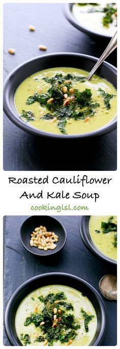 Roasted Cauliflower and Kale Soup Almost 0 WW SP if you use olive oil ...