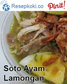 Resep Soto Ayam Lamongan Asian Recipes, My Recipes, Beef Recipes, Chicken Recipes, Dessert Recipes, Cooking Recipes, Ethnic Recipes, Soto Ayam Recipe, Malay Food