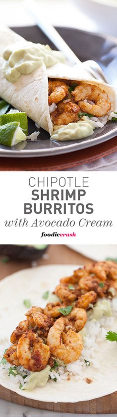 A touch of honey sweetens up these chipotle spiced shrimp burritos and the avocado cream cools them off in the best way #recipe #burritos | foodiecrush.co