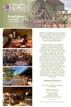 Offering spectacular golden plains, breath taking sunsets and Big 5 game viewing, is the ideal location for a starry-eyed getaway. Midweek Special R 1440 per person sharing per night. Rate Includes: Accommodation, 3 Meals daily, 2 Game activities, Term & Conditions apply. Visit www.luxuryescapes.co.za