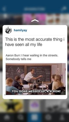 "I said ""you done messed up, A-A-ron"" out loud what is my life coming to"