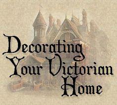 Victorian Home Decor on Pinterest Victorian Decor
