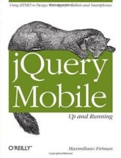 jQuery Mobile: Up and Running: Using HTML5 to Design Web Apps for Tablets and Smartphones free download by Maximiliano Firtman ISBN: 9781449397654 with BooksBob. Fast and free eBooks download.  The post jQuery Mobile: Up and Running: Using HTML5 to Design Web Apps for Tablets and Smartphones Free Download appeared first on Booksbob.com.