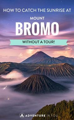 Bromo, Indonesia | A travel guide to experiencing the sunrise by Mount Bromo Indonesia without a tour