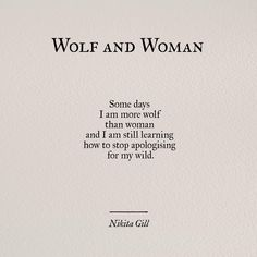 Wild woman quote. Wolf and woman. Nikita Gill