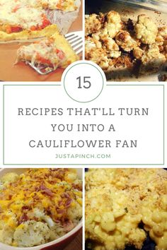 You may become slightly obsessed with cauliflower after trying one of these 15 delicious cauliflower recipes.