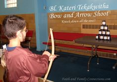 Bl. Kateri Tekakwitha Bow and Arrow Game | Catholic Inspired ~Arts, crafts, games, and more!