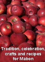 Traditions, Celebrations, Crafts and Recipes for Mabon/Autumn Equinox from the Goddess and the Green Man.