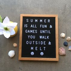 #letterboard #summer #summerletterboard Sign Quotes, Cute Quotes, Great Quotes, Funny Quotes, Funny Summer Quotes, Peace Quotes, Lyric Quotes, Word Board, Quote Board