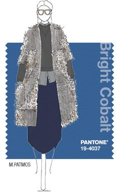 M.PATMOS in Pantone Bright Cobalt - FALL 2014 PANTONE's FashionColorReport - PROMINENT COLORS Indigo is my most prominent color. Overall, I paid attention to dark industrial tones. This included a mix of Black, Gray, Olive Green, Gunmetal and Mocha with accents of Wine, Neon Flame, Pale Blue and Pomegranate Red.