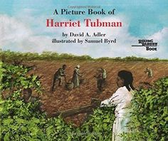 A Picture Book of Harriet Tubman Picture Book Biography Reprint