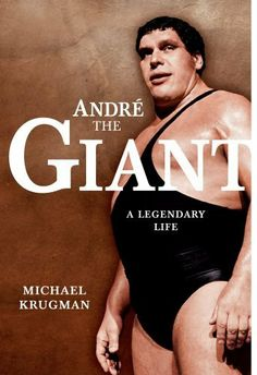 andre the giant essay Or, to better help your imagination, picture andré the giant, but slightly taller and twice as heavy one miles darden equals two giant andrés like wadlow, andré, and other giants, a malfunctioning pituitary gland likely caused darden's abnormal growth a man of this stature would seemingly have left.