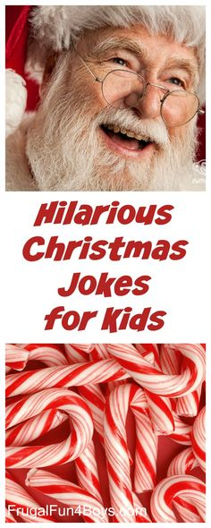 Hilarious Christmas Jokes for Kids - These jokes will have kids laughing like Santa and his belly like a bowl full of jelly!