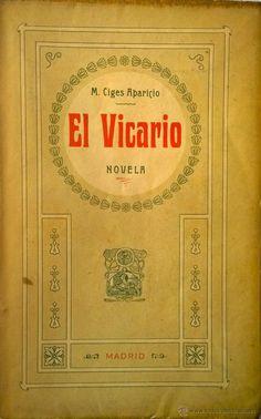 EL VICARIO- NOVELA- MANUEL CIGES APARICIO- PRIMERA EDICIÓN- COMO NUEVO (Libros antiguos (hasta 1936), raros y curiosos - Literatura - Narrativa - Otros)