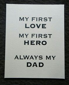 I love and miss you dearly dad. No One Loves Me, First Love, Letter Board, Father, First Crush, Puppy Love, Dads