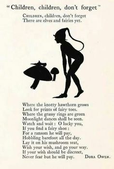 """""""Children, children don't forget, There are elves and fairies yet. Where the knotty hawthorn grows, Look for prints of fairy toes."""" - Fairy poem by Dora Owen Under Your Spell, Fable, Elves And Fairies, Are Fairies Real, Fairy Art, Fairy Room, Magical Creatures, Fairytale Creatures, Book Of Shadows"""