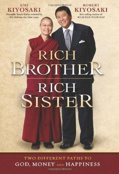 Rich Brother Rich Sister by Robert T. Kiyosaki, http://www.amazon.com/dp/1593154933/ref=cm_sw_r_pi_dp_zaTRpb1YZP56V/183-5693289-1868354