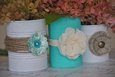 Upcycled Tin Can Vases