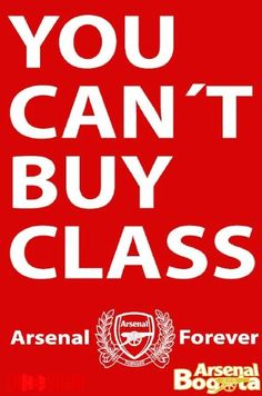 You can't buy Class #Arsenal