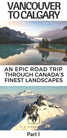 See the best of Canada's Landscapes in this two week Vancouver to Calgary Road trip guide. Part 1 #Travel #Canada #Roadtrip #Itinerary