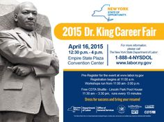 Register today for the Dr. Martin Luther King Jr. Career Fair, to be held April 16 in Albany. Meet with area businesses and discuss hundreds of job opportunities.  Learn more and register here: http://www.labor.ny.gov/mlkcareers