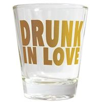 Drunk In Love Shot Glass | Bachelorette Party Supplies | The House of Bachelorette