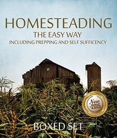 FREE TODAY      Homesteading The Easy Way Including Prepping And Self Sufficency: 3 Books In 1 Boxed Set - Kindle edition by Speedy Publishing. Professional & Technical Kindle eBooks @ Amazon.com.