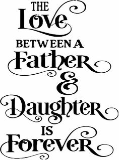 "Love your Daddy or your Little girl? Check out these cutest and lovely father and daughter quotes. Top 55 Father Daughter Quotes With Images ""In the darkest days, when I feel inadequate, unloved and unworthy, I Dad Quotes From Daughter, Dad Daughter, Happy Birthday Dad From Daughter, Daughter Tattoo Father, Happy Birthday Daughter, Mother Daughters, Daughter Tattoos, Husband, I Miss You Dad"