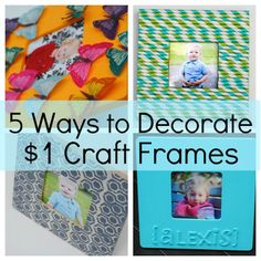 Looking for crafts to keep the kids occupied? Here's 5 ways to decorate those $1 craft frames you find at craft stores to fit every style... LOVE the one made from straws! #kidscrafts #frames #crafts via www.makinglemonadeblog.com